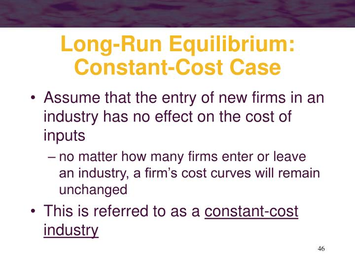 Long-Run Equilibrium: Constant-Cost Case