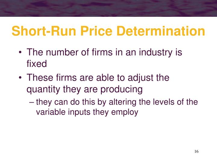 Short-Run Price Determination