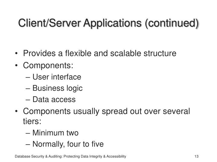 Client/Server Applications (continued)