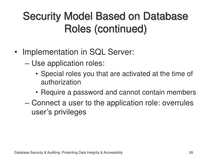 Security Model Based on Database Roles (continued)