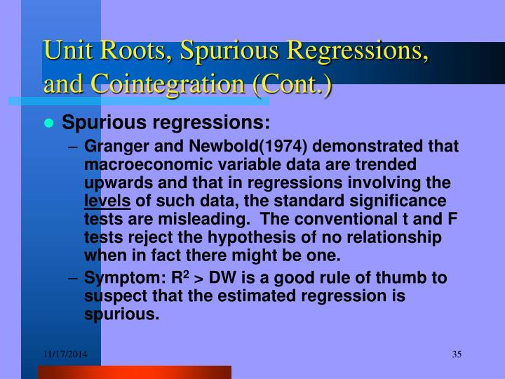 Unit Roots, Spurious Regressions, and Cointegration (Cont.)