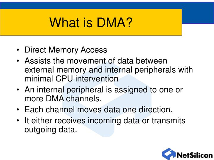 What is DMA?