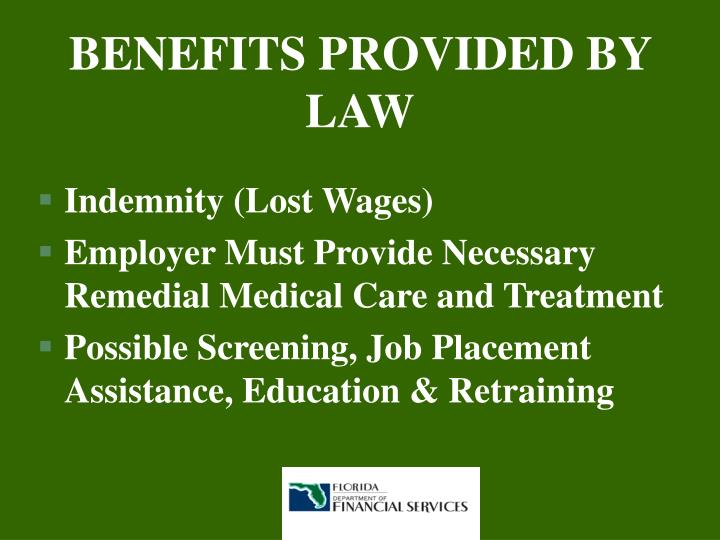 BENEFITS PROVIDED BY LAW