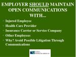 employer should maintain open communications with