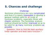 5 chances and challenge1
