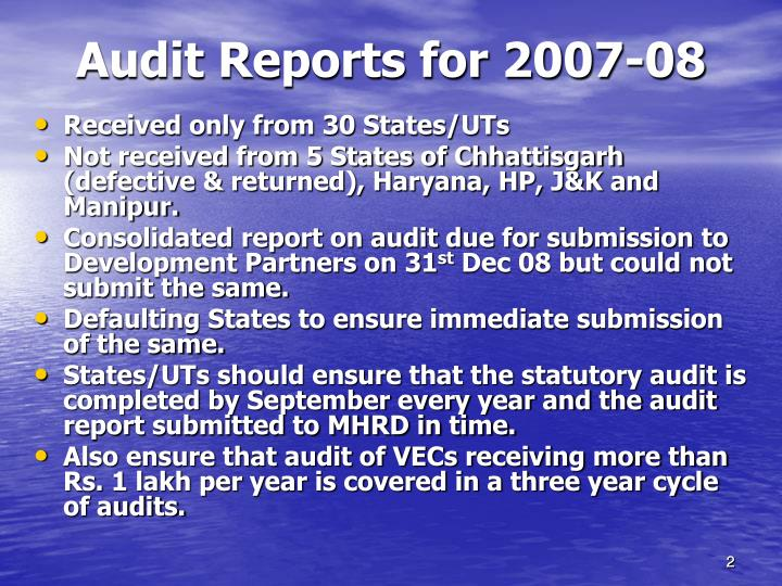 Audit reports for 2007 08