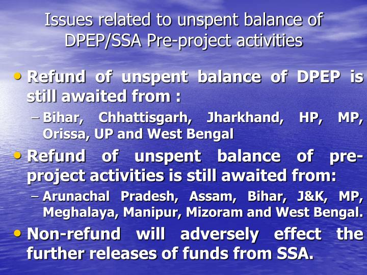 Issues related to unspent balance of DPEP/SSA Pre-project activities