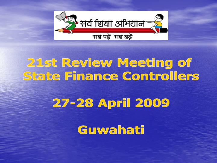 21st Review Meeting of