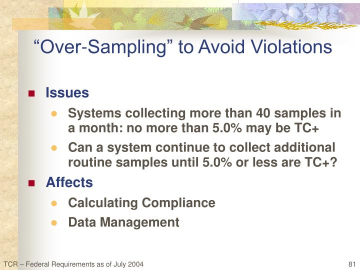 """Over-Sampling"" to Avoid Violations"