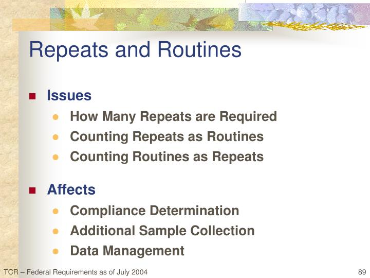 Repeats and Routines
