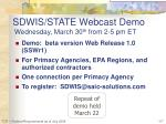 sdwis state webcast demo wednesday march 30 th from 2 5 pm et