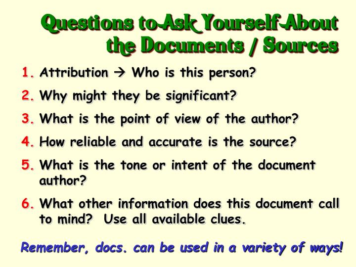 Questions to Ask Yourself About the Documents / Sources