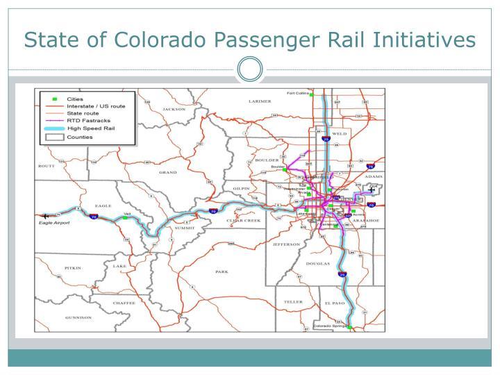 State of Colorado Passenger Rail Initiatives