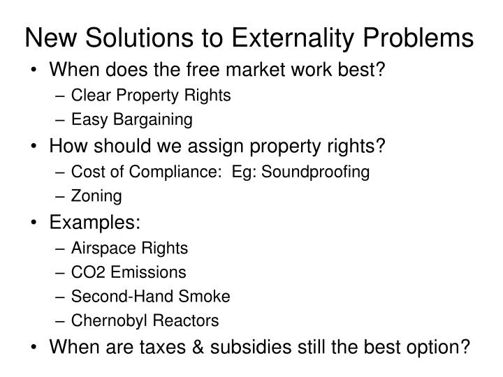 New Solutions to Externality Problems