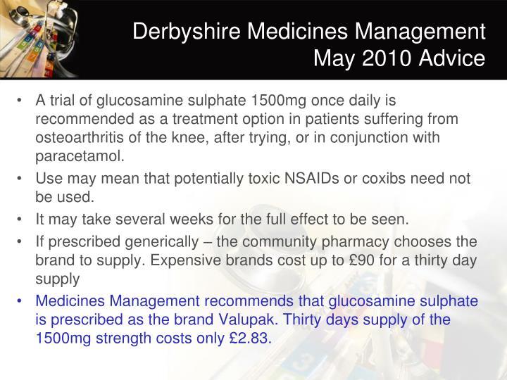 Derbyshire Medicines Management May 2010 Advice