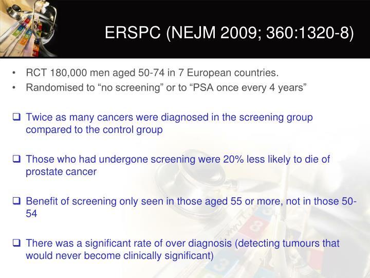 ERSPC (NEJM 2009; 360:1320-8)