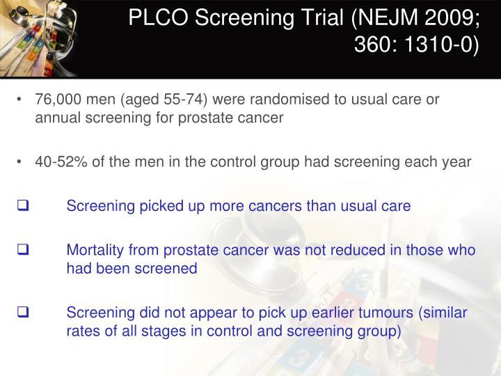 PLCO Screening Trial (NEJM 2009; 360: 1310-0)