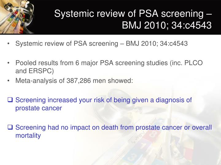 Systemic review of PSA screening – BMJ 2010; 34:c4543