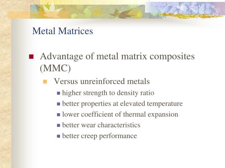 Metal Matrices