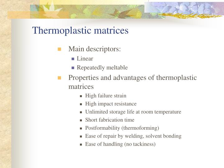 Thermoplastic matrices