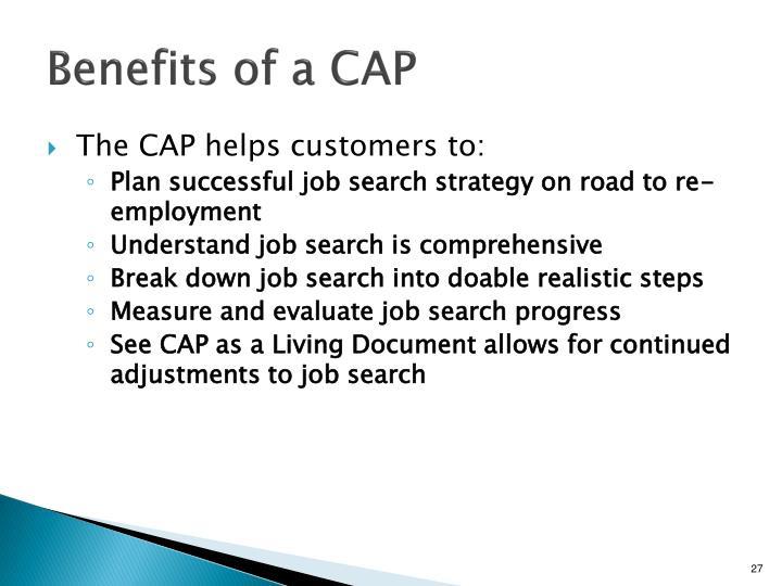 Benefits of a CAP
