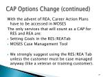 cap options change continued