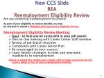 new ccs slide rea reemployment eligibility review