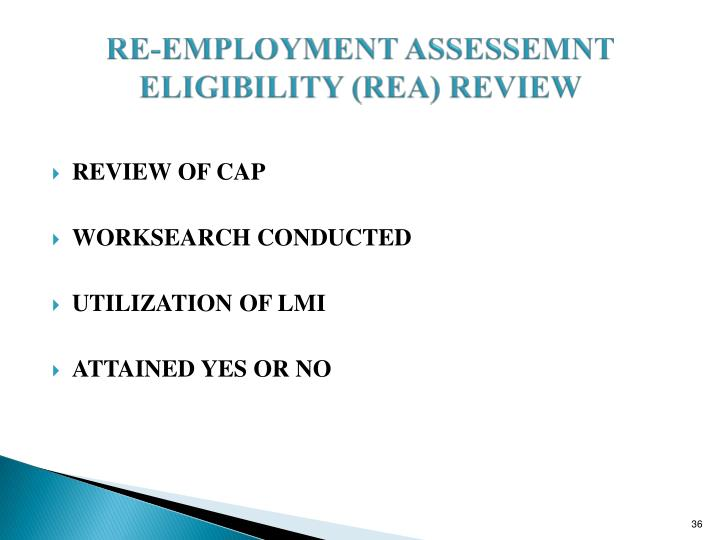 RE-EMPLOYMENT ASSESSEMNT ELIGIBILITY (REA) REVIEW