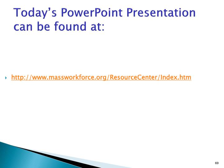 Today's PowerPoint Presentation can be found at: