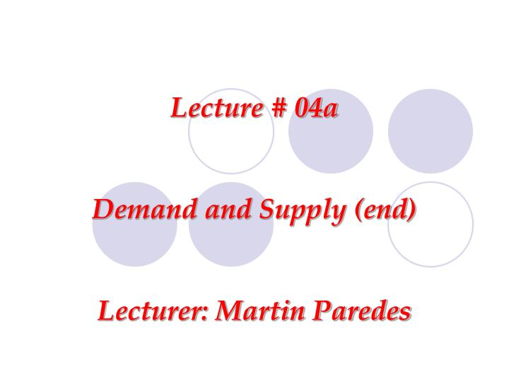 Lecture # 04a