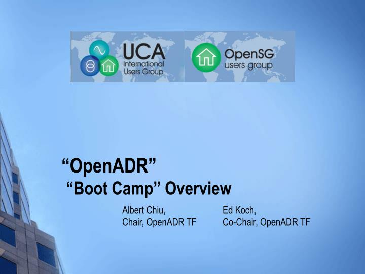 Openadr boot camp overview