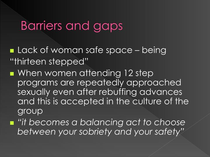Barriers and gaps