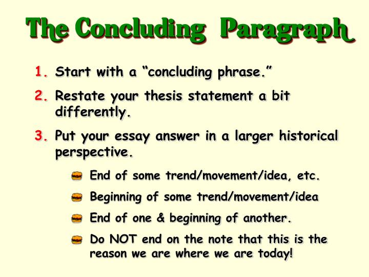 """The Concluding"""" Paragraph"""