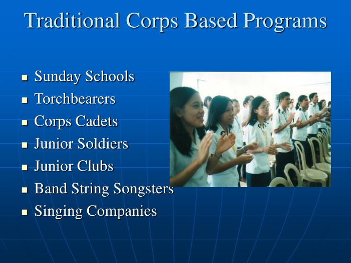 Traditional Corps Based Programs