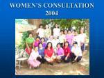 women s consultation 2004