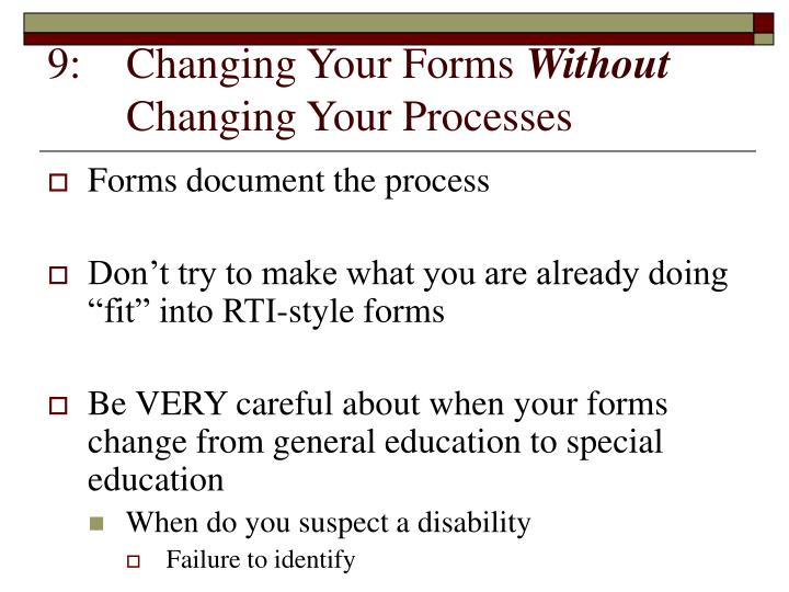 9:	Changing Your Forms