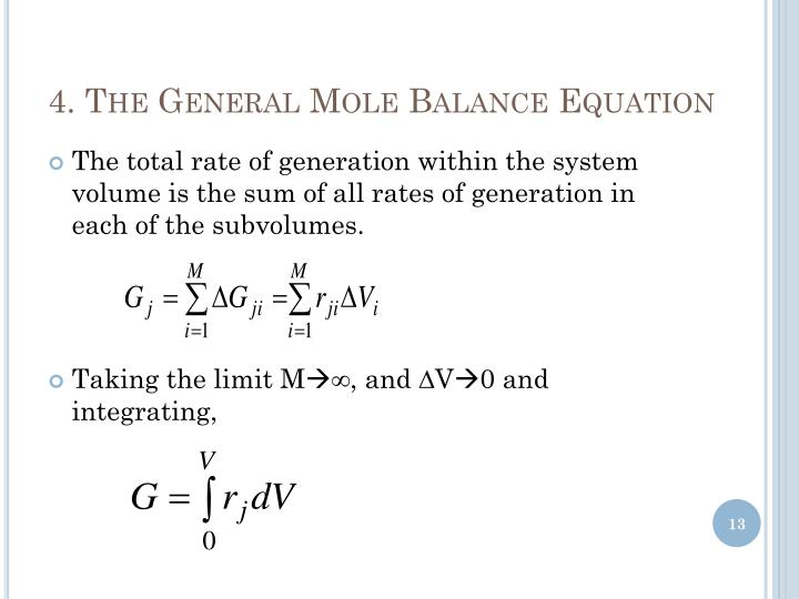 4. The General Mole Balance Equation