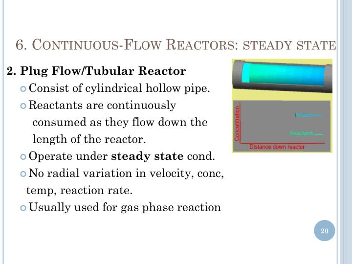 6. Continuous-Flow Reactors: steady state