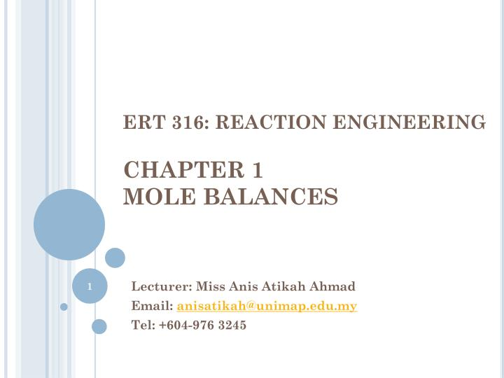 Ert 316 reaction engineering chapter 1 mole balances