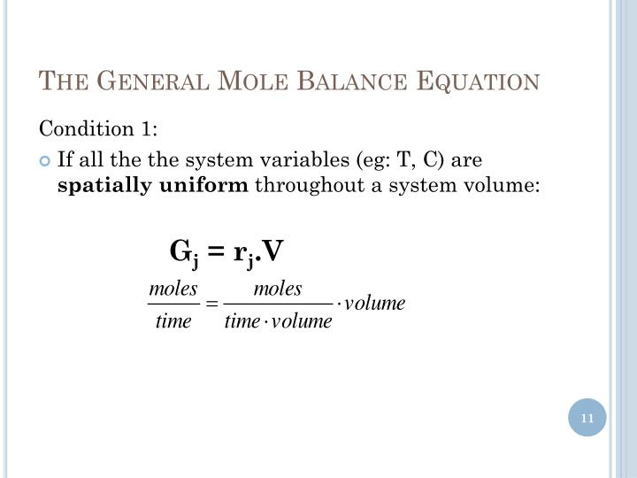 The General Mole Balance Equation