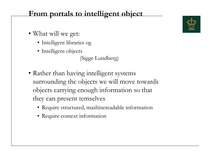 From portals to intelligent object