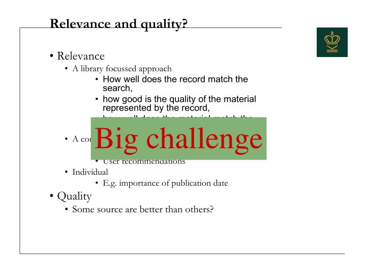 Relevance and quality?