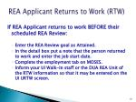rea applicant returns to work rtw