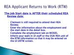 rea applicant returns to work rtw1