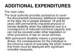 additional expenditures1