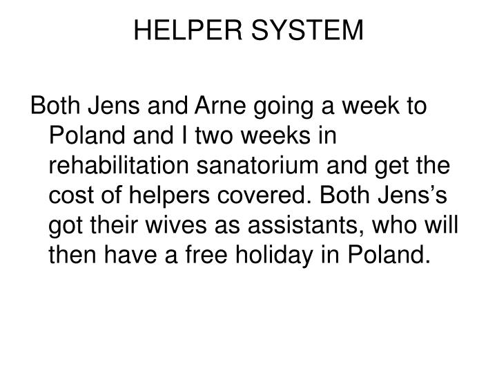 HELPER SYSTEM