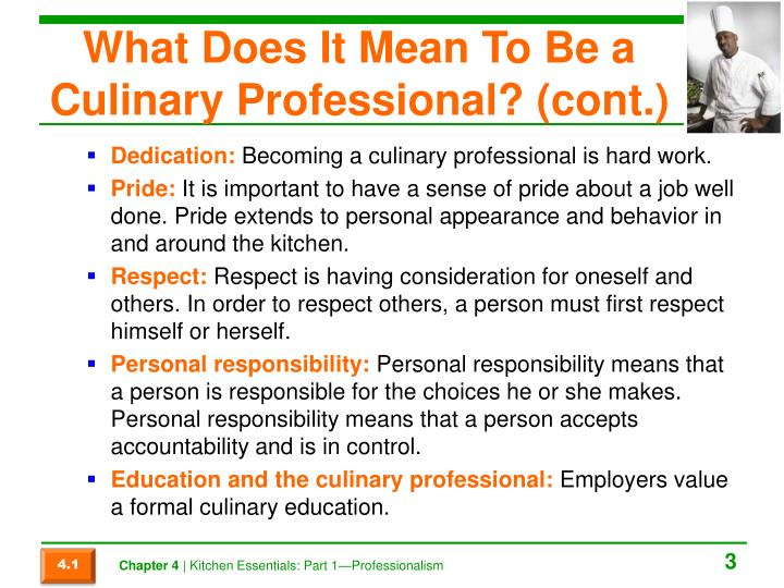 What Does It Mean To Be a Culinary Professional? (cont.)