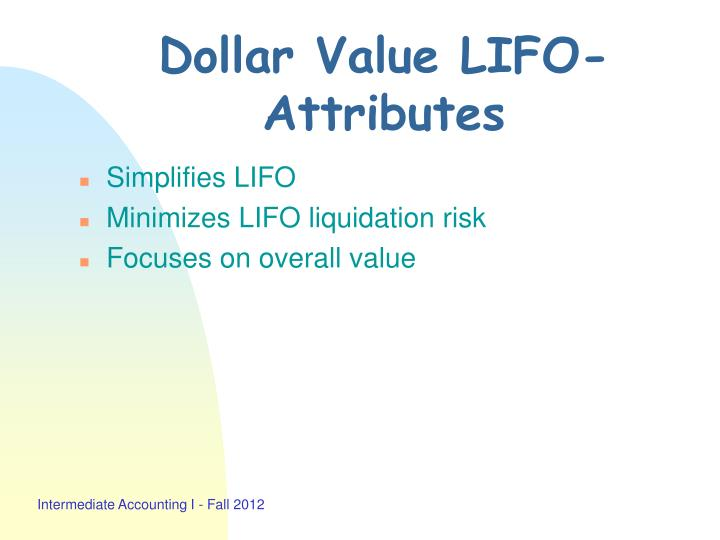 Dollar value lifo attributes