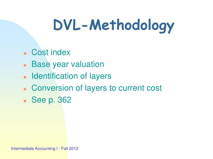 Dvl methodology