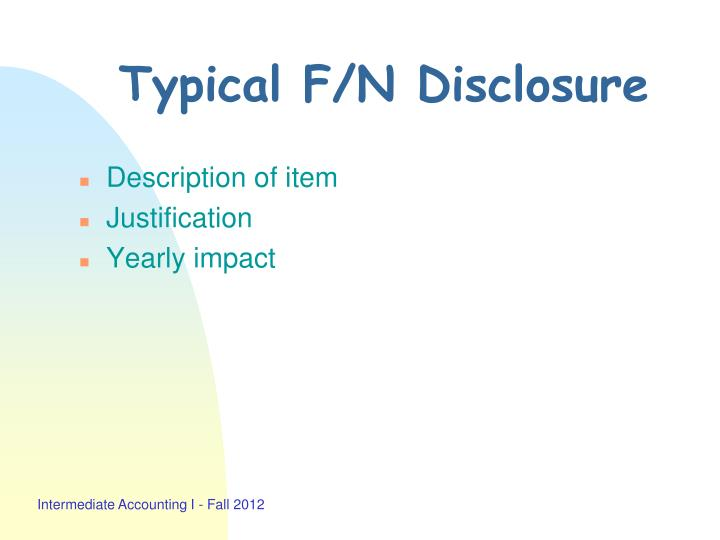 Typical F/N Disclosure